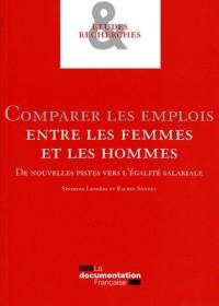 Comparer les emplois entre les femmes et les hommes. De nouvelles pistes vers l'égalité salariale