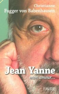 Jean Yanne : Mon amour...