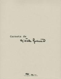 Les carnets de Gisèle Freund