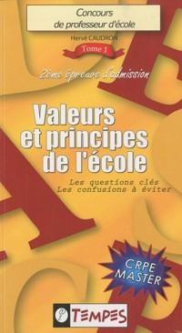 VALEURS et PRINCIPES de l'ECOLE