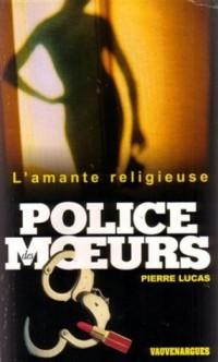 Police des moeurs n° 153 : L'Amante religieuse
