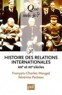 Histoire des relations internationales, XIXe et XXe siècles