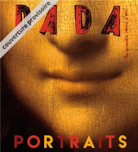 Portraits (Revue Dada 221)
