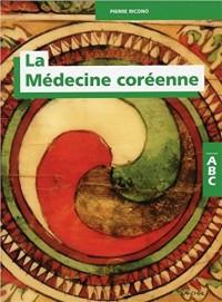 La Médecine coréenne - ABC