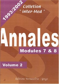 Annales 1993-2002 : Volume 2, Modules 7 & 8