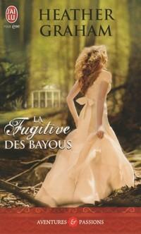 La fugitive des bayous