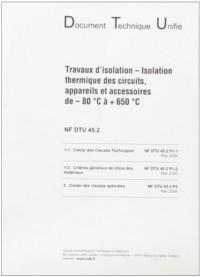 Dtu 45.2 Isolation Thermique des Circuits, Appareils et Accessoires de -80o a +650oc