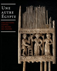 Une autre Egypte - collections coptes du musées du Louvre