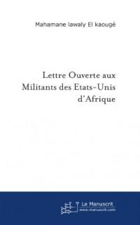 Lettre Ouverte aux Militants des Etats Unis d'Afrique