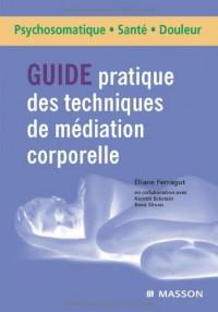 Guide pratique des techniques de médiations corporelles