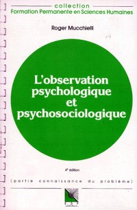 Observation psychologique et psychosociologique