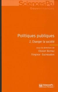 Politiques publiques 2 changer la société