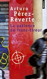 La patience du franc-tireur [Poche]