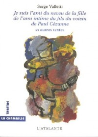 Je suis l'ami du neveu de la fille de l'ami intime du fils du voisin de Paul Cézanne