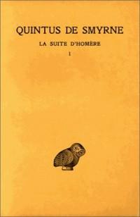 La suite d'Homère, tome 1. Chants I-IV