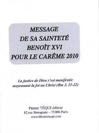 Message de sa sainteté Benoît XVI pour le Carême 2010