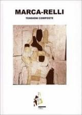 Marca-Relli. Tensioni composte. (Composite tensions).