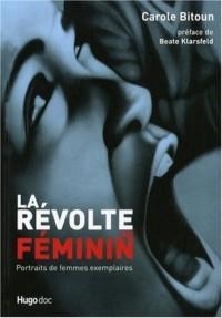 La révolte au féminin : Portraits de femmes exemplaires