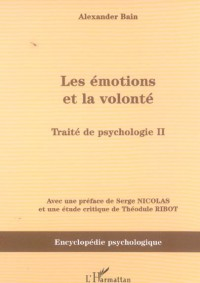 Emotions et la Volonte