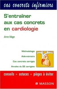 S'entraîner aux cas concrets en cardiologie