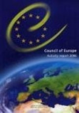 Activities of the Council of Europe: 2006 Report