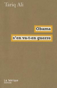 Obama s'en va-t-en guerre