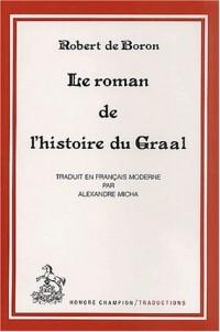 Le Roman de l'histoire du Graal
