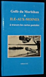 Golfe du Morbihan & Ile-aux-Moines à travers les cartes postales