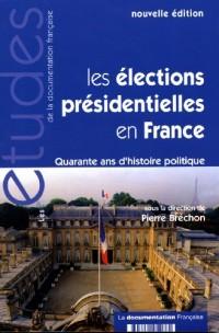 Les élections présidentielles en France - quarante ans d'histoire politique (nouvelle édition (n.5266-5267)
