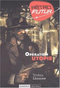 Opération utopie