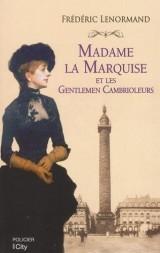 Madame la marquise et les gentlemen cambrioleurs
