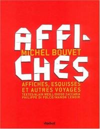Michel Bouvet, affiches, esquisses et autres voyages