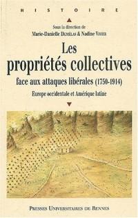 Les propriétés collectives face aux attaques libérales (1750-1914)