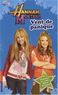 Hannah Montana, Tome 13 : Vent de panique