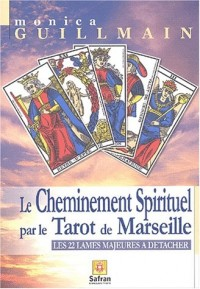 Cheminement spirituel par le Tarot de Marseille