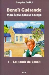 Les soucis de Benoît - Benoît Guérande T5