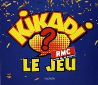 Kikadi, le jeu