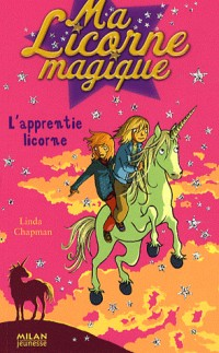Ma Licorne magique, Tome 12 : L'apprentie licorne