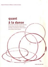Quant à la danse, N° 5, juin 2007 :