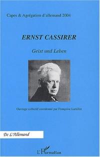 Ernst Cassirer : Geist und Leben