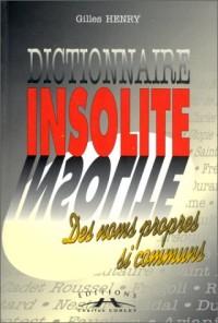 Dictionnaire de l'insolite des nomps propres si communs