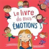 Le bien-être pour les petits - Le livre de mes émotions