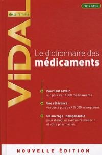 Vidal de la Famille, Dictionnaire des Médicaments