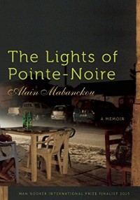 The Lights of Pointe-Noire: A Memoir