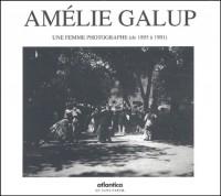 Amélie Galup : Une femme photographe (de 1895 à 1901)
