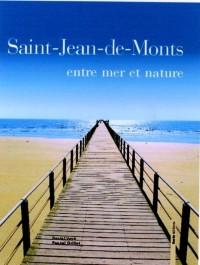 Saint-Jean-de-Monts : Entre mer et nature