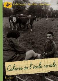Cahiers de l'école rurale