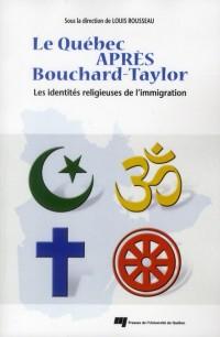 Quebec Après Bouchard Taylor