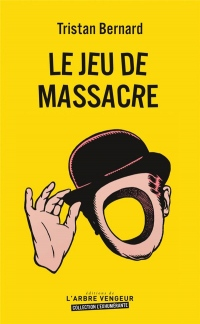 Le jeu de massacre