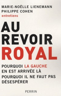 Au revoir, Royal